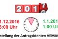 31. Dezember 2016: Wartung der Anwendung VEMAGS ab 23:00 Uhr