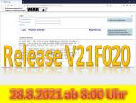 28. August 2021: Release V21F020 wird ab 8:00 Uhr eingespielt